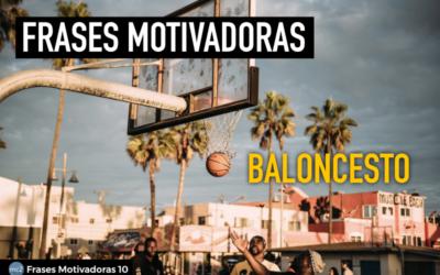 Frases Motivadoras Baloncesto