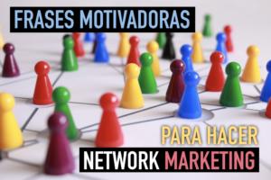 Frases-motivadoras-network-marketing