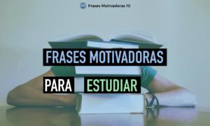 Frases Motivadoras Para Estudiar Cortas Frases