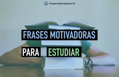 Frases Motivadoras para Estudiar
