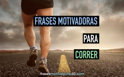 Frases Motivadoras para Correr