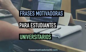 frases-motivadoras-para-estudiantes-universitarios