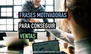 Frases Motivadoras Para Tener Ventas Frases Motivadoras
