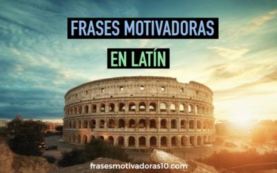 Frases Motivadoras en Latin