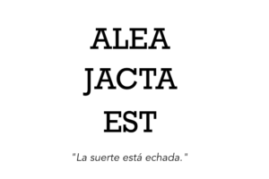 la-suerte-esta-echada-latin