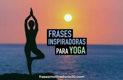 Frases Inspiradoras de Yoga