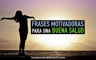 Frases Motivadoras de salud