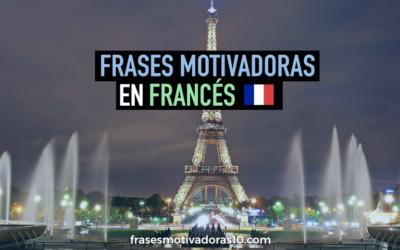 Frases Motivadoras en Frances