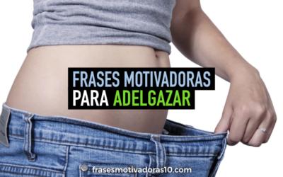 Frases Motivadoras para Adelgazar