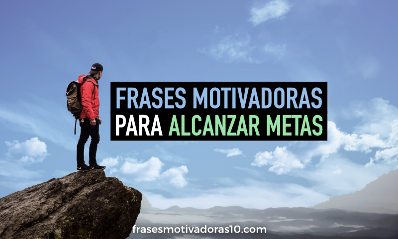 frases-motivadoras-para-alcanzar-metas-thumb