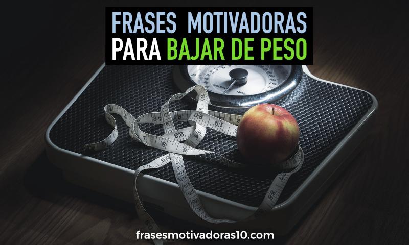Frases motivadoras para bajar de peso