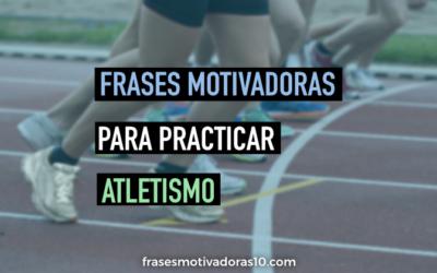 Frases Motivadoras Atletismo
