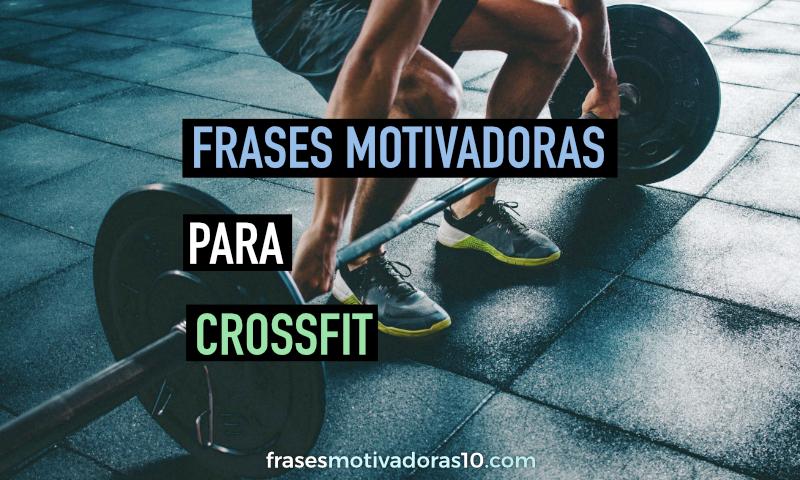 Frases motivadoras de Crossfit