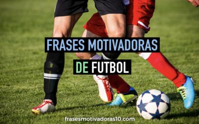 Frases Motivadoras Futbol