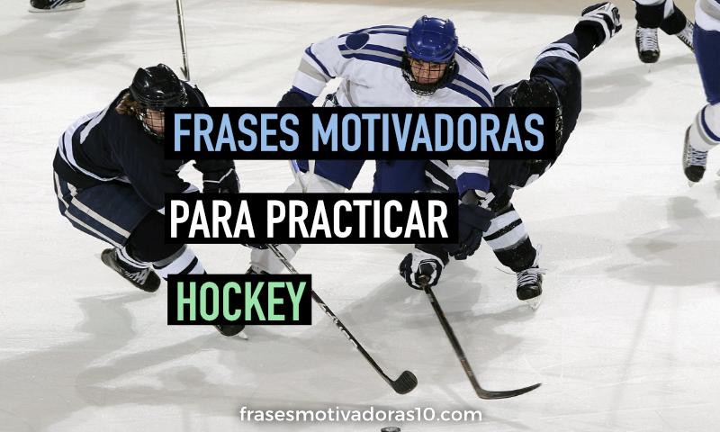 Frases Motivadoras de Hockey