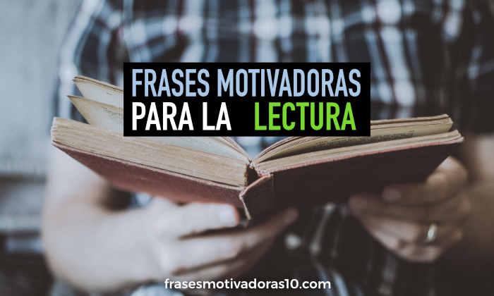 Frases Motivadoras Para La Lectura Frases Motivadoras