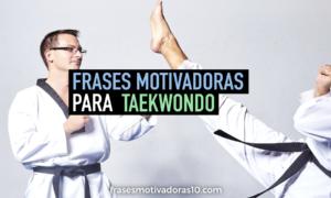 Frases Motivadoras Para Taekwondo Las Mejores Frases