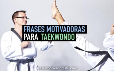 Frases Motivadoras para Taekwondo