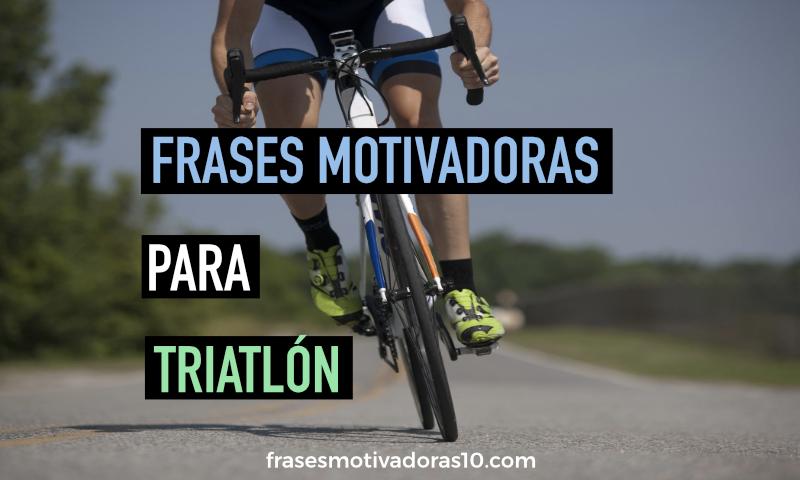 Frases motivadoras para Triatlón