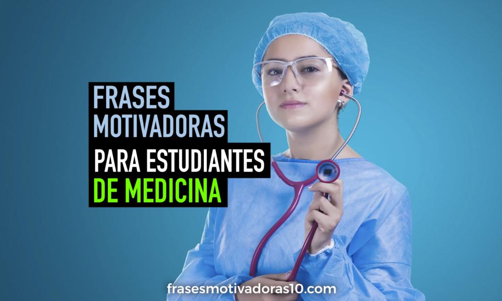 Frases Para Estudiantes De Medicina Frases Motivadoras