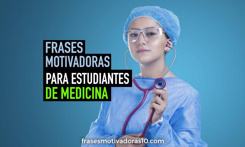 Frases para Estudiantes de Medicina