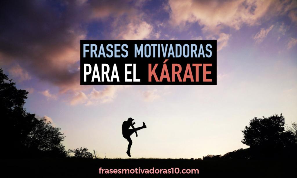 Frases Motivadoras De Kárate Frases Motivadoras 10