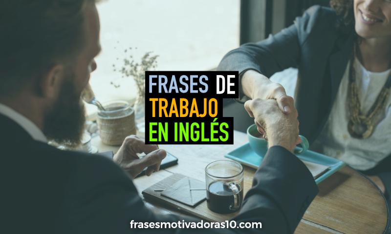 Frases de Trabajo en Inglés