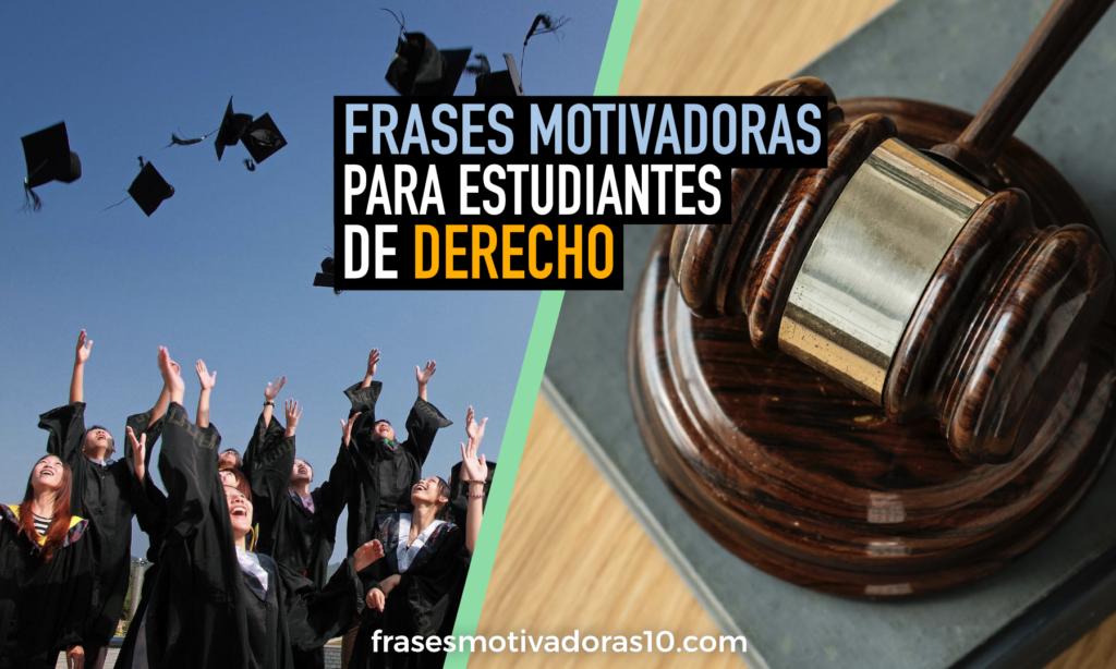 Frases Para Estudiantes De Derecho Frases Motivadoras 10