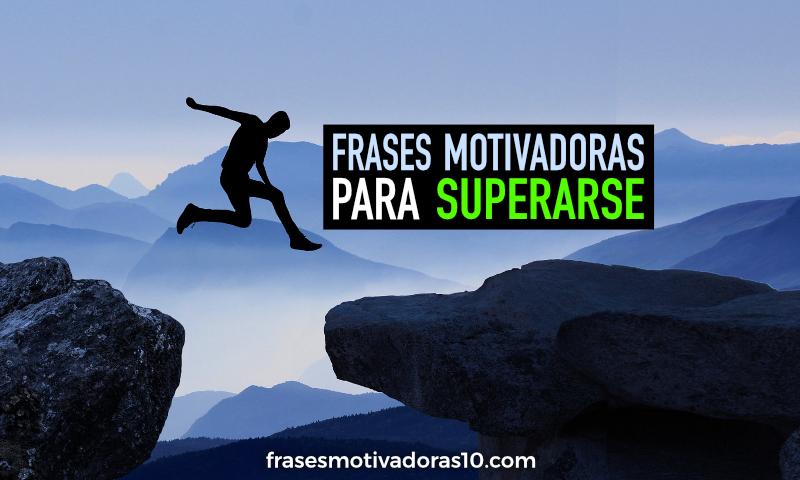 Frases Motivadoras para Superarse