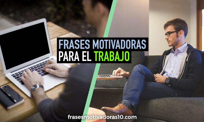 frases-motivadoras-para-el-trabajo-thumb
